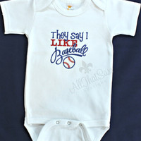 Baby Boys or Girls Baseball Onesuit - Embroidered Clothing - Baby Shower Gift - They Say I Like Baseball - Bodysuit -  Outfit
