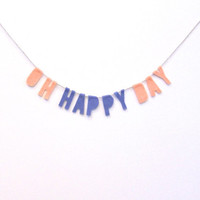 Oh Happy Day felt banner, felt nursery banner, lavender and dreamsicle party wedding banner