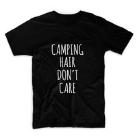 Camping Hair Don't Care Unisex Graphic Tshirt, Adult Tshirt, Graphic Tshirt For Men & Women