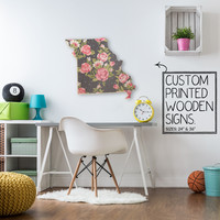 Missouri State Gray Blush Floral Print Custom Wood Sign Unique Trendy Dorm Room