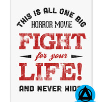 Fight For Your Life Art Print