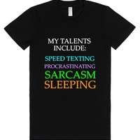 My Talents Include-Female Black T-Shirt