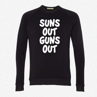 Suns Out Guns Out fleece crewneck sweatshirt