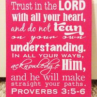 """8x10"""" Trust in the Lord and do not lean on your own understanding Vinyl Canvas Art - Proverbs 3:5-6"""