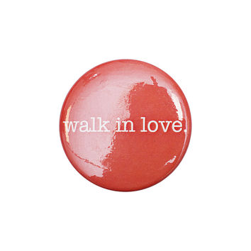 walk in love. Red Button