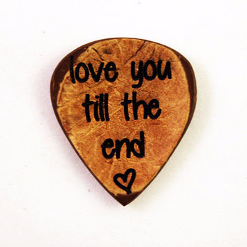 Love You Till The End Guitar Pick