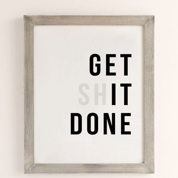 The Native State Get Sh** Done Art Print | Urban Outfitters