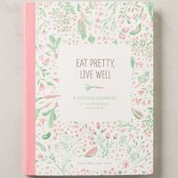 Eat Pretty, Live Well by Anthropologie in Rose Size: One Size Books