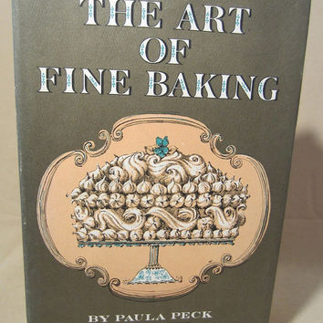 """Vintage 1970 Hard Back Cook Book, """"The Art of Fine Baking"""" (The Cook's Classic Library) by Paula Peck, Chef Gift, Cook Library, Classic"""