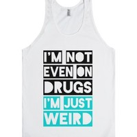 Just Weird-Unisex White Tank