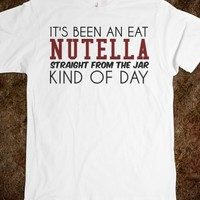 Nutella straight from the jar kind of day tee t shirt