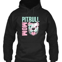 Pit Bull Mom - Limited Edition