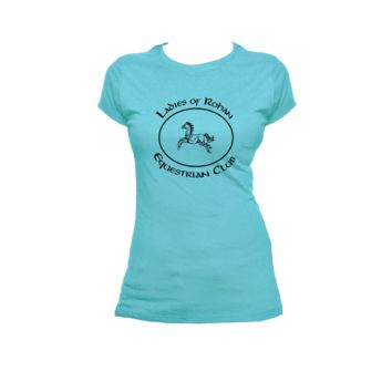Ladies of Rohan Equestrian Club, Lord Of The Rings Ladies or Mens T Shirt, Nerd Girl Tees